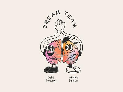 The Dream Team teamwork team brain right brain left brain design illustration
