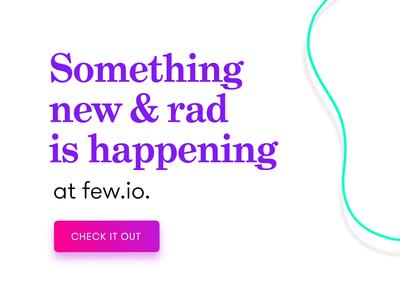 Few - Website Update Teaser after effects animation loop instagram web development startup gradiant websites arkansas little rock website blob purple green teaser
