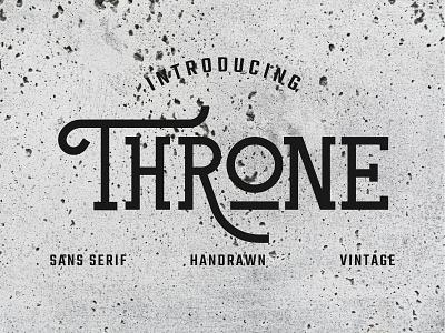 Throne oldschool vintage design vintage vintage badge vintage font type thrones texture typography throne sans-serif typogaphy logo minimal sanserif illustration font design font family font design