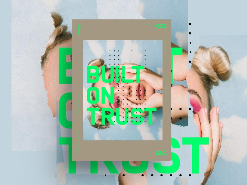 Show&Go2020™ 033 | BUILT ON TRUST type art digital illustrator web type photoshop adobe posterdesign poster