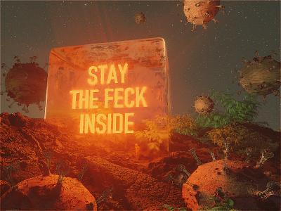 STAY THE FECK HOME astronaut virus octane cinema4d stayhome coronavirus