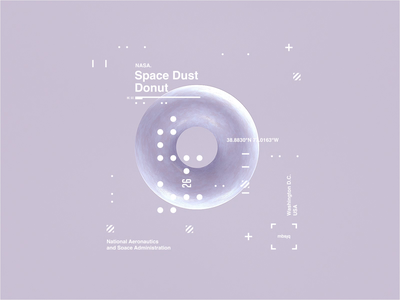 NASA l Space Dust Donut | Motion motiongraphics web holographic msbjq type helvetica octane cinema4d donut sci space animation motion design motion