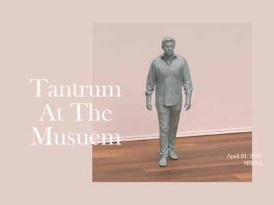 Tantrum At The Musuem motion design motion graphics 3d type comedy octane cinema4d c4d motion