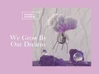 We Grow By Our Dreams