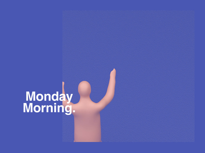 Monday Morning's Be Like... monday comedy funny redshift cinema4d houdini motion graphics motion art