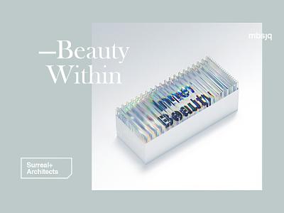 Beauty Within illustration typography creative gradient msbjq poster type octane c4d 3d art 3d cinema4d