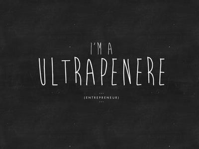 Jonisms (TM) // I'm a Ultrapenere