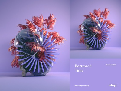 Borrowed Time mbsjq art nature flower redshift cinema4d c4d digitalart 3d art 3d