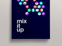 Mix it up // Poster