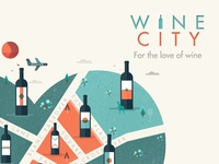 WINE CITY // For the love of wine