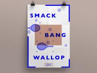 Smack Bang Wallop