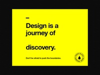 Design is a journey of discovery