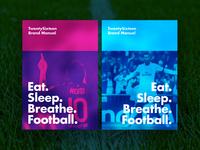 Eat. Sleep. Breathe. Football.