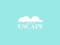 Learn To Escape