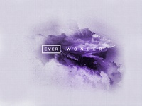 ∆ EVER WONDER ∆