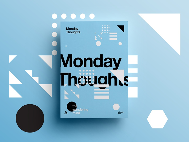 ∆ Monday Thoughts ∆ color layout type texture symbol creative typography design freelance