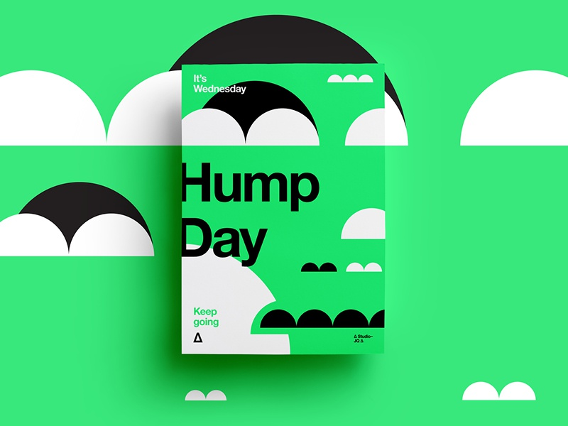 ∆ Hump Day | Keep Going ∆ freelance design typography creative symbol texture type layout color