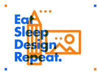 ∆ Eat Sleep Design Repeat. ∆