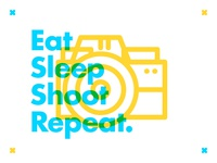 ∆ Eat Sleep Shoot Repeat. ∆