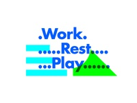 ∆ Work. Rest. Play ∆