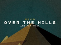 ∆ Over The Hills ∆