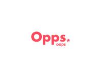 Opps*