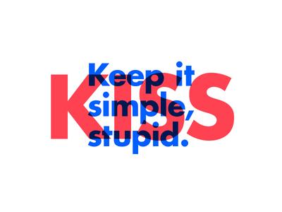 ∆ KISS ∆ freelance quote branding designer design illustrator illustration kiss type