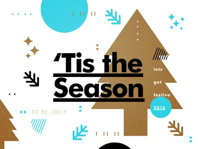 'Tis the Season design typography creative christmas texture type layout color gold tree festive