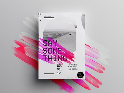 👁Made You Look👁    10   Say Something mono music poster posters 2017 freelance type design creative