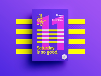 👁Made You Look👁    27   Saturday is so good. fun dribbble creative design type freelance 2017 typography poster saturday