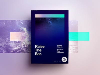 👁Made You Look👁  | 35 | Raise The Bar. space gradient astronaut type freelance 2017 typography poster sunday