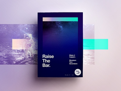 👁Made You Look👁    35   Raise The Bar. space gradient astronaut type freelance 2017 typography poster sunday