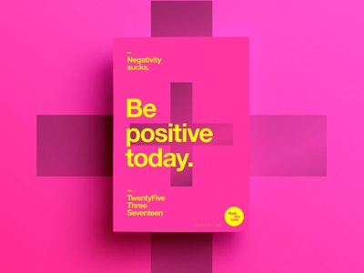 👁Made You Look👁   69   Be positive today. postereveryday poster 2017 freelance love 365 typography digital positive