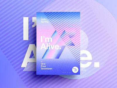 👁Made You Look👁 | 76 | I'm Alive. indesign motivation happy digital typography 365 spring freelance 2017 poster postereveryday
