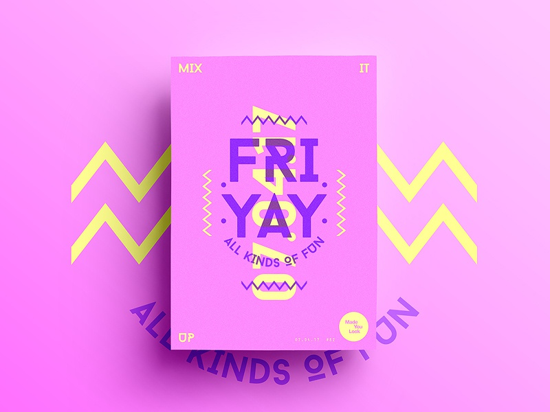 👁Made You Look👁 82   FRIYAY friday motivation happy color typography 365 colour freelance 2017 poster postereveryday