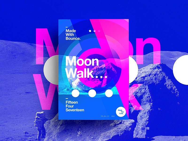 👁Made You Look👁 90 | Moon Walk. postereveryday poster 2017 freelance colour 365 typography color happy moonwalk motivation
