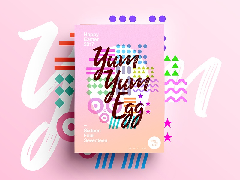 👁Made You Look👁 91 | Yum Yum Egg motivation easter happy egg typography 365 colour freelance 2017 poster postereveryday