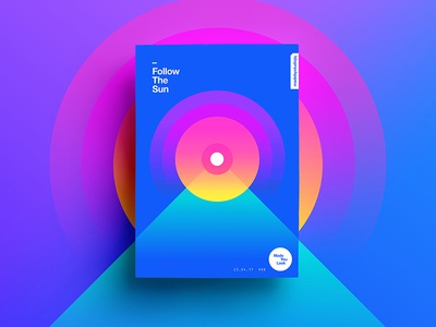 👁Made You Look👁 98 | Follow The Sun motivation level space color typography 365 colour freelance 2017 poster postereveryday