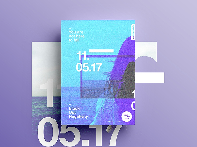 👁Made You Look👁 116 | You are not here to fail. motivation design type color typography sexy colour freelance 2017 poster postereveryday