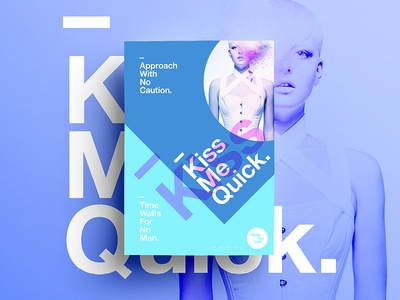 👁Made You Look👁 132 | Kiss Me Quick. kiss design type color typography sexy colour freelance 2017 poster postereveryday