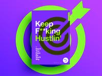 👁Made You Look👁 161   Keep F**king Hustlin'