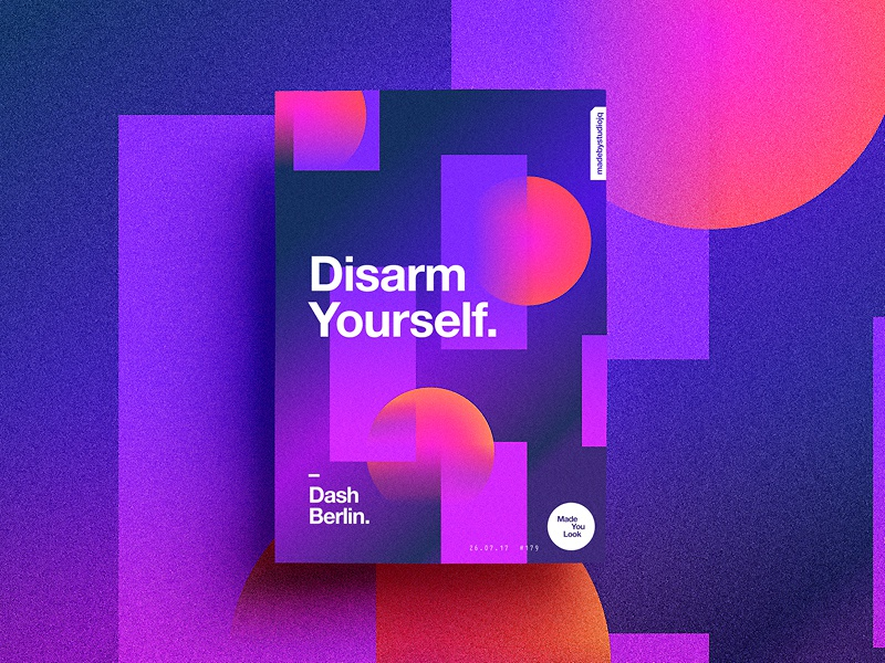 👁Made You Look👁 179 | Disarm Yourself. design music color typography sexy colour dashberlin 2017 poster postereveryday motivation