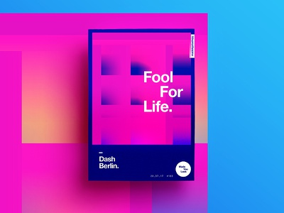 👁Made You Look👁 180 | Fool For Life. motivation postereveryday poster 2017 dashberlin colour sexy typography color music design