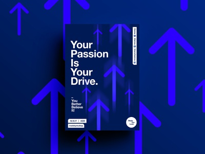 👁Made You Look👁 229 | Your Passion Is Your Drive. strange design color typography swiss poster postereveryday beautiful motivation