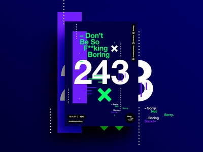 👁Made You Look👁 243 | –Don't Be So F**king Boring– hustle freelance postereveryday poster swiss typography color design motivation