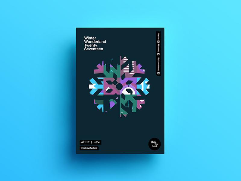 Made You Look👁 254   Winter Wonderland   Snowflake motivation design color typography swiss poster gradient postereveryday freelance wonderland art winter