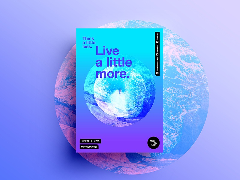 Made You Look👁 255 | Live a little more. adventure motivation design color typography swiss positive 2017 poster postereveryday beautiful