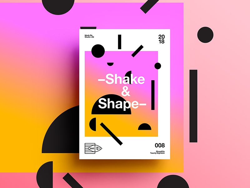 👁Show & Go👁 008 | –Shake&Shape– abstract branding motivation design color typography swiss positive 2018 poster