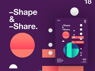 👁Show & Go👁 022 | Shape & Share abstract branding motivation design color typography swiss positive 2018 poster space