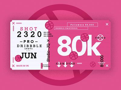 80,000 Followers studiojq quintin dribbble ticket thankyou pink basketball c4d type 80k